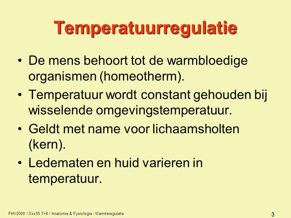 FHV2009 / Cxx55 7+8 / Anatomie & Fysiologie - Warmteregulatie 24 Temperatuurregulatie bij koude Door sympaticus prikkeling –vetweefselmetabolisme stijgt (rilvrije warmteproductie bruin vetweefsel -> pasgeborenen) –adrenaline concentratie stijgt: gevolg metabolisme stijgt + perifere vasoconstrictie –kippenvel (rudimentair) –thyroxine concentratie stijgt: gevolg metabolisme stijgt