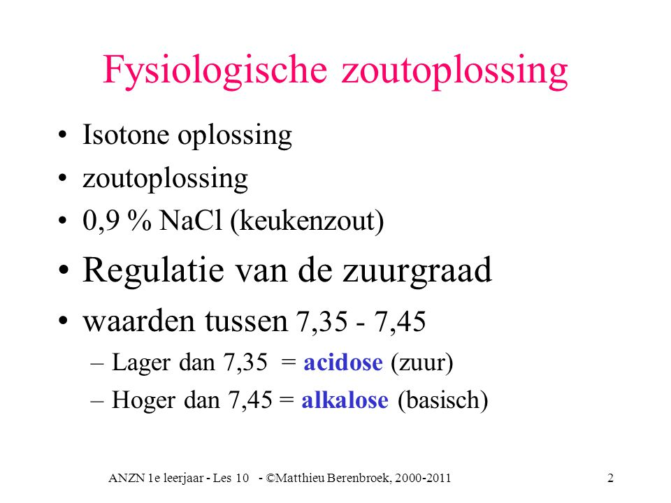 ANZN 1e leerjaar - Les 10 - ©Matthieu Berenbroek, 2000-20113 Bloeddrukregulatie Zenuwstelsel: vasomotorisch centrum –sympathisch (hogere bloeddruk) –parasympathisch (lagere bloeddruk) Hormonaal –snel; adrenaline, bijniermerg, spanning vaatwand –Langzaam nier: aldosteron ADH (anti-diuretisch hormoon) Vasopressine (hypofysespanning vaatwand) histamine (vasodilatatie) renine angiotensine