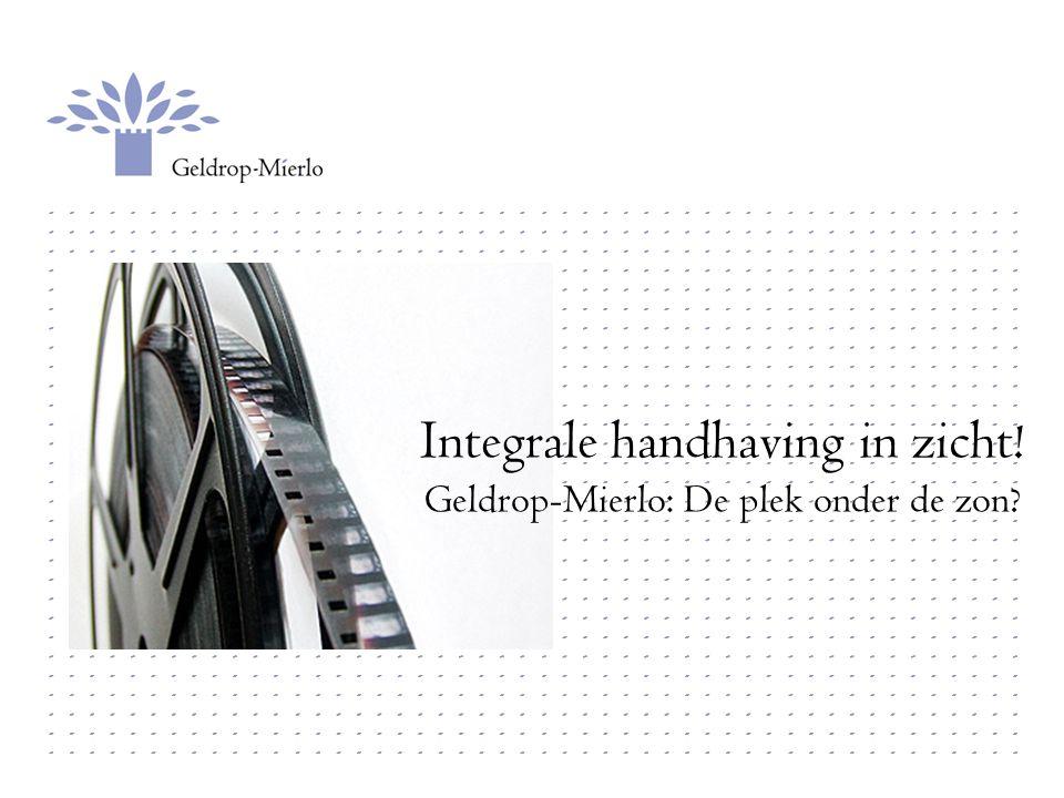 Integrale handhaving in zicht! Geldrop-Mierlo: De plek onder de zon?