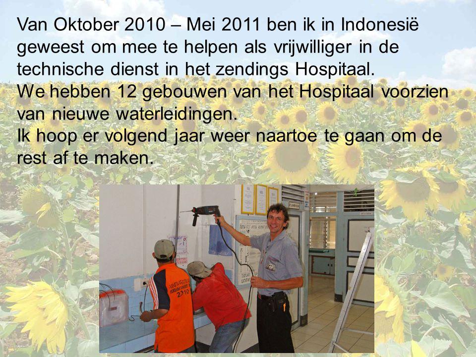 Van Oktober 2010 – Mei 2011 ben ik in Indonesië geweest om mee te helpen als vrijwilliger in de technische dienst in het zendings Hospitaal.