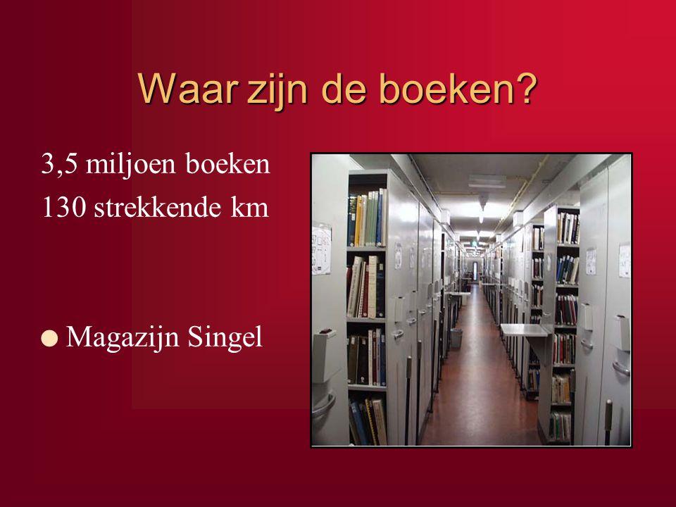 Waar zijn de boeken? 3,5 miljoen boeken 130 strekkende km l Magazijn Singel