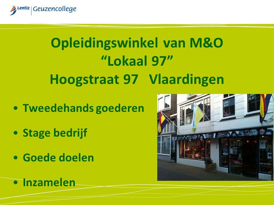 """Opleidingswinkel van M&O """"Lokaal 97"""" Hoogstraat 97 Vlaardingen Tweedehands goederen Stage bedrijf Goede doelen Inzamelen"""