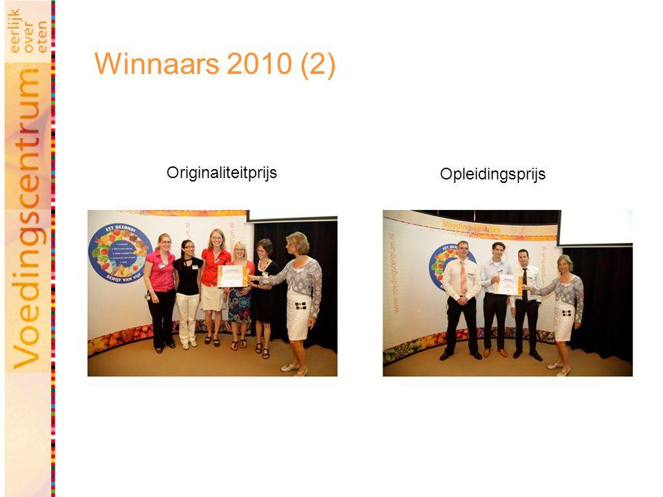 Winnaars 2010 (2) Originaliteitprijs Opleidingsprijs