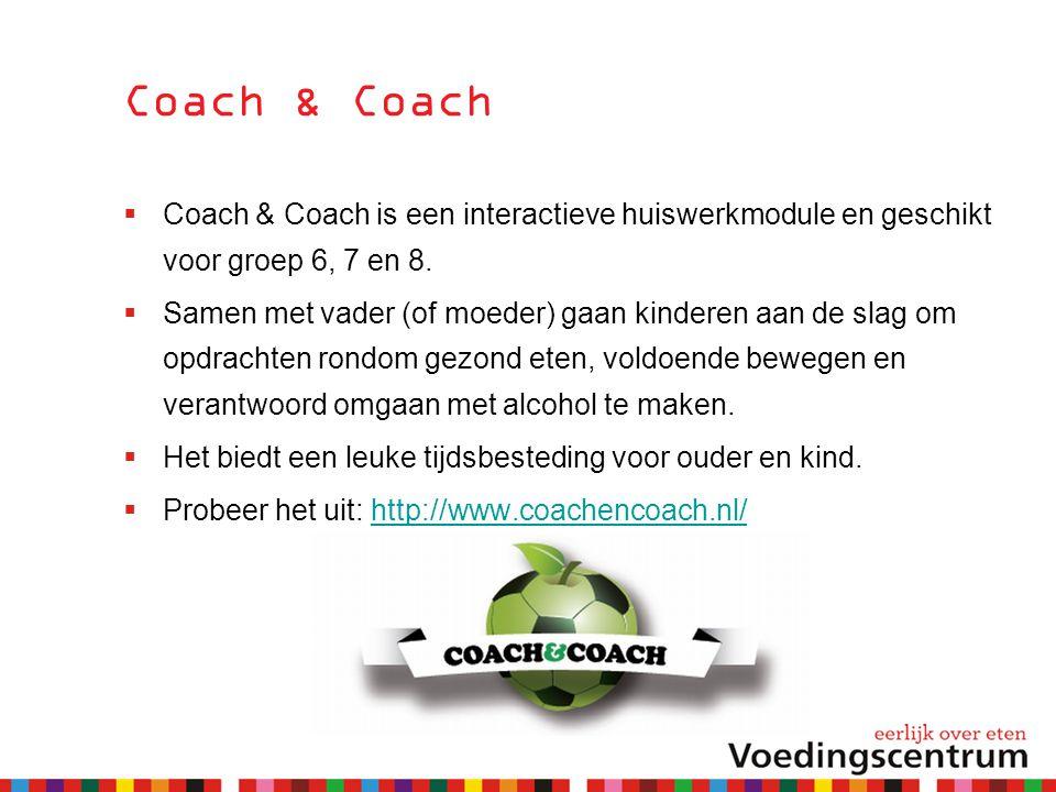 Coach & Coach  Coach & Coach is een interactieve huiswerkmodule en geschikt voor groep 6, 7 en 8.  Samen met vader (of moeder) gaan kinderen aan de