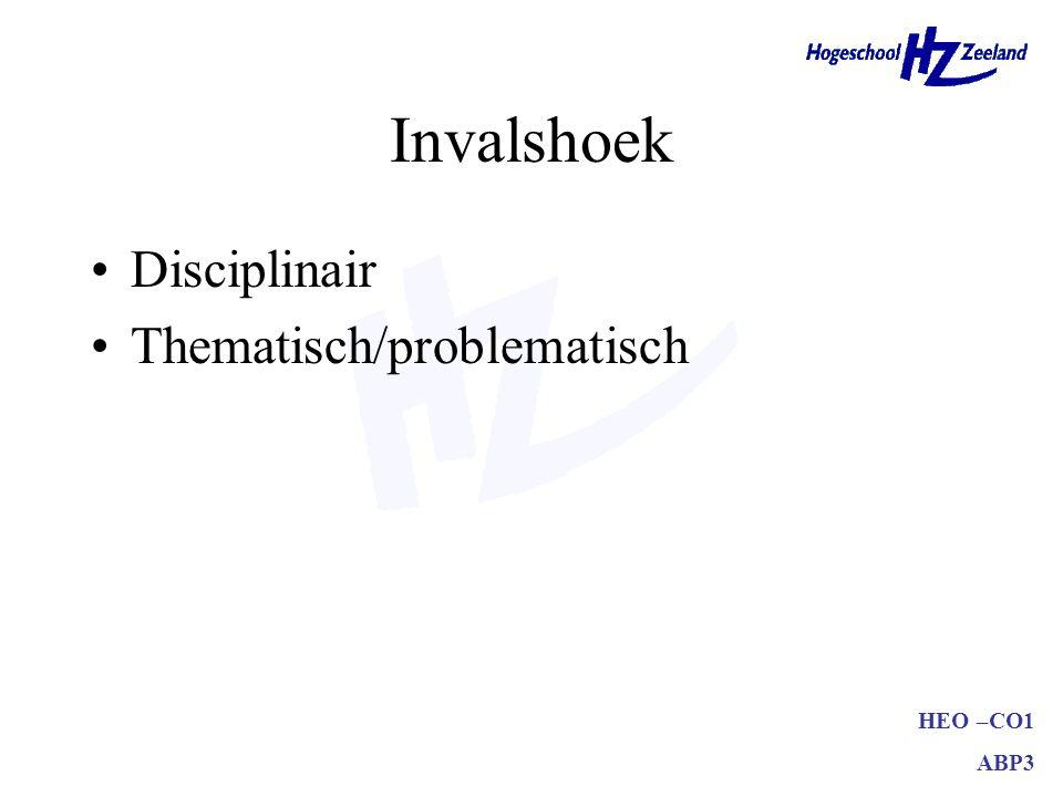 HEO –CO1 ABP3 Invalshoek Disciplinair Thematisch/problematisch