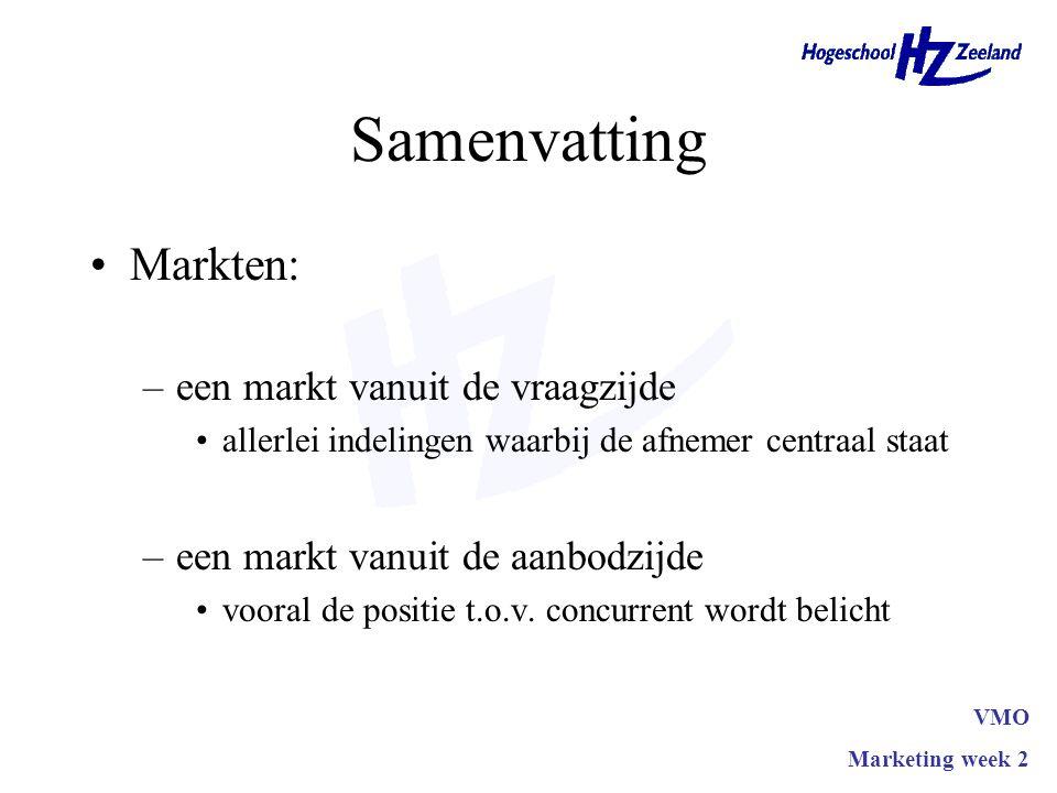 Samenvatting Markten: –een markt vanuit de vraagzijde allerlei indelingen waarbij de afnemer centraal staat –een markt vanuit de aanbodzijde vooral de positie t.o.v.