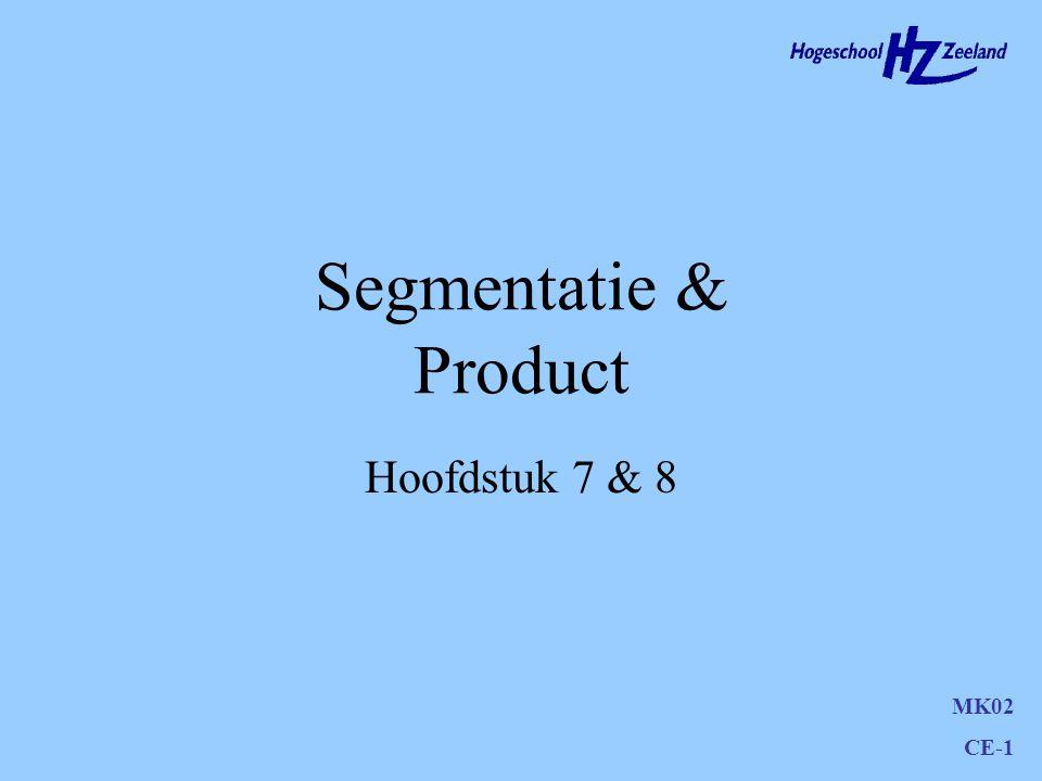 MK02 CE-1 Segmentatie & Product Hoofdstuk 7 & 8