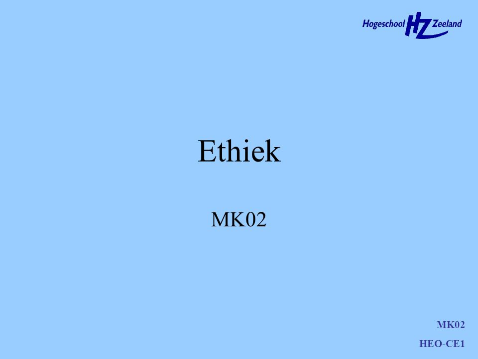Ethiek MK02 HEO-CE1