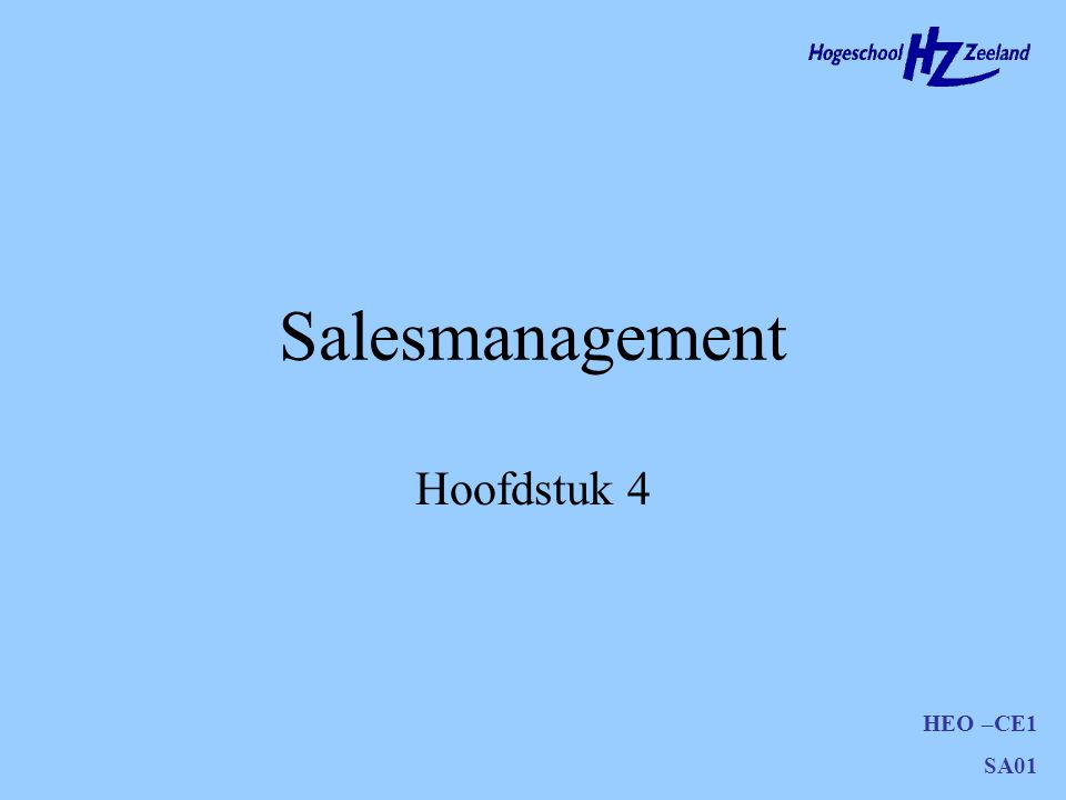 HEO –CE1 SA01 Salesmanagement Hoofdstuk 4
