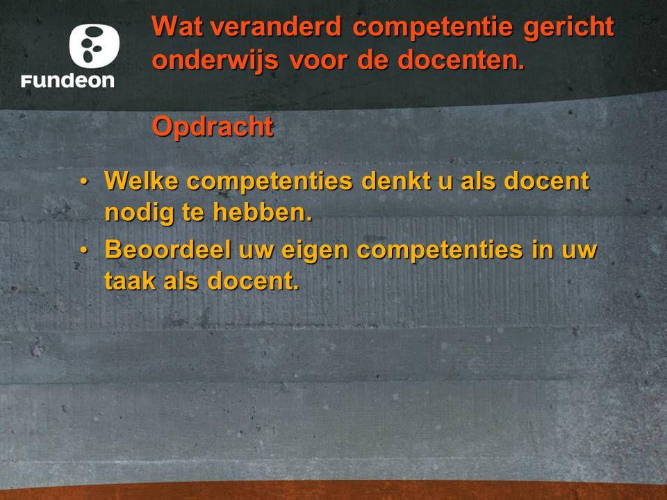 Wat veranderd competentie gericht onderwijs voor de docenten.