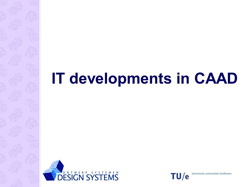 IT developments in CAAD