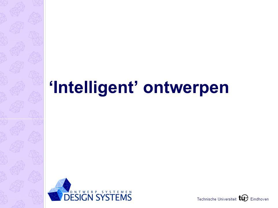 Eindhoven Technische Universiteit 'Intelligent' ontwerpen