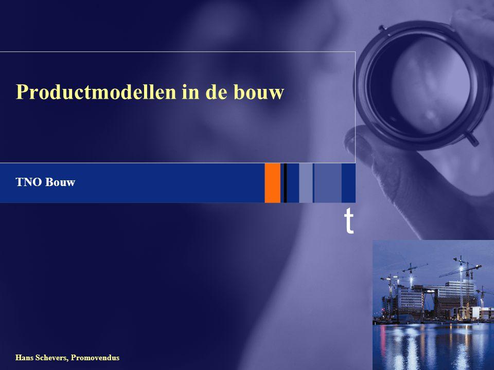 t TNO Bouw Hans Schevers, Promovendus Productmodellen in de bouw