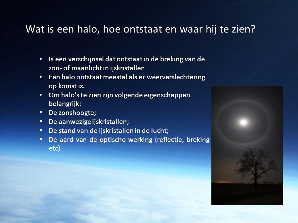 Wat is een halo, hoe ontstaat en waar hij te zien? Is een verschijnsel dat ontstaat in de breking van de zon- of maanlicht in ijskristallen Een halo o