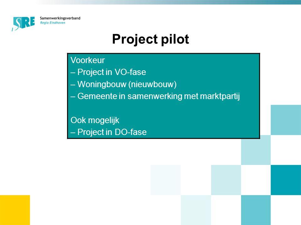 Project pilot Voorkeur – Project in VO-fase – Woningbouw (nieuwbouw) – Gemeente in samenwerking met marktpartij Ook mogelijk – Project in DO-fase