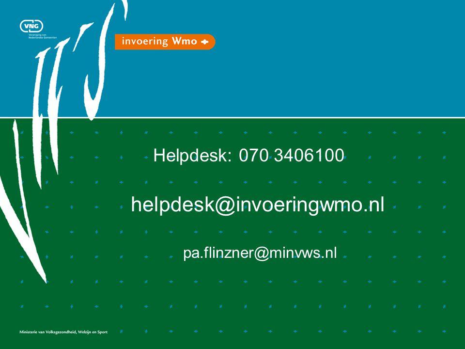 Helpdesk: 070 3406100 helpdesk@invoeringwmo.nl pa.flinzner@minvws.nl