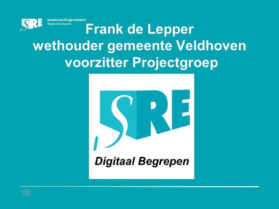 Frank de Lepper wethouder gemeente Veldhoven voorzitter Projectgroep