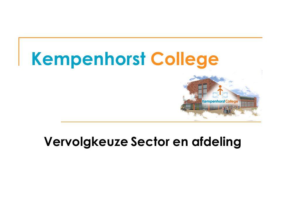 Kempenhorst College Vervolgkeuze Sector en afdeling