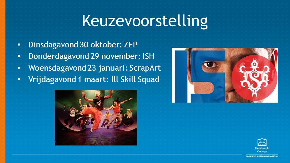 Keuzevoorstelling Dinsdagavond 30 oktober: ZEP Donderdagavond 29 november: ISH Woensdagavond 23 januari: ScrapArt Vrijdagavond 1 maart: Ill Skill Squa