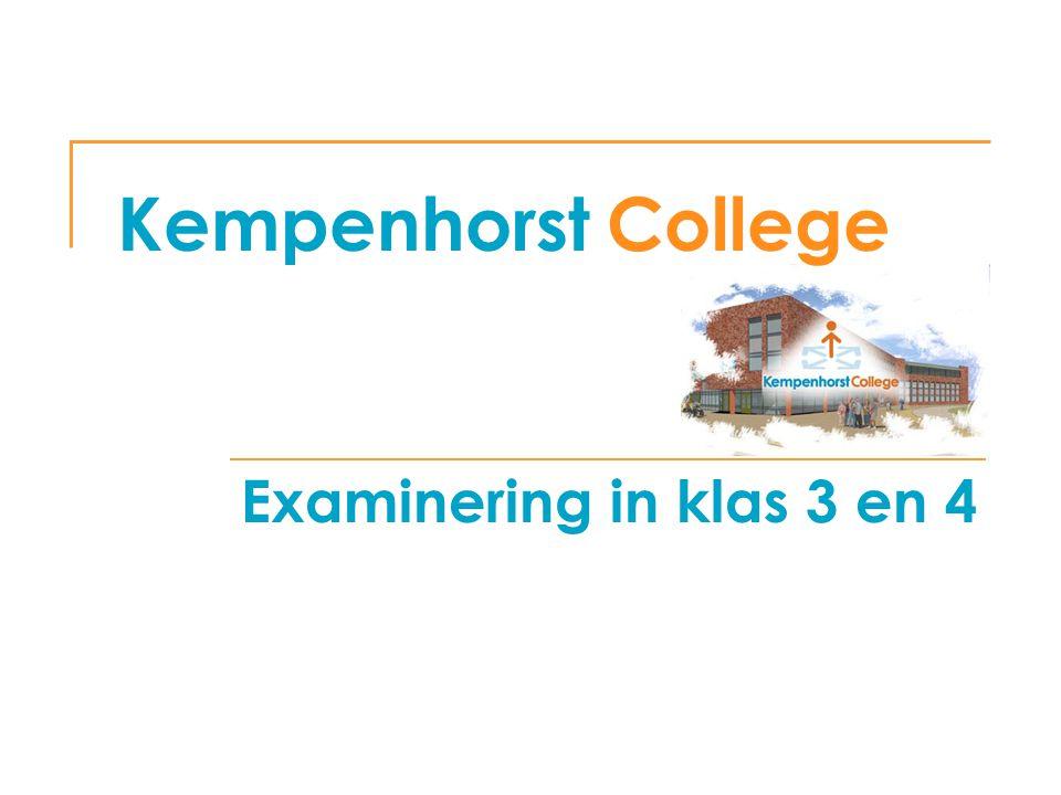 Kempenhorst College Examinering in klas 3 en 4