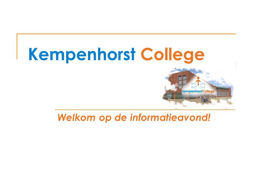 Kempenhorst College Programma Welkomst woord  Dhr.