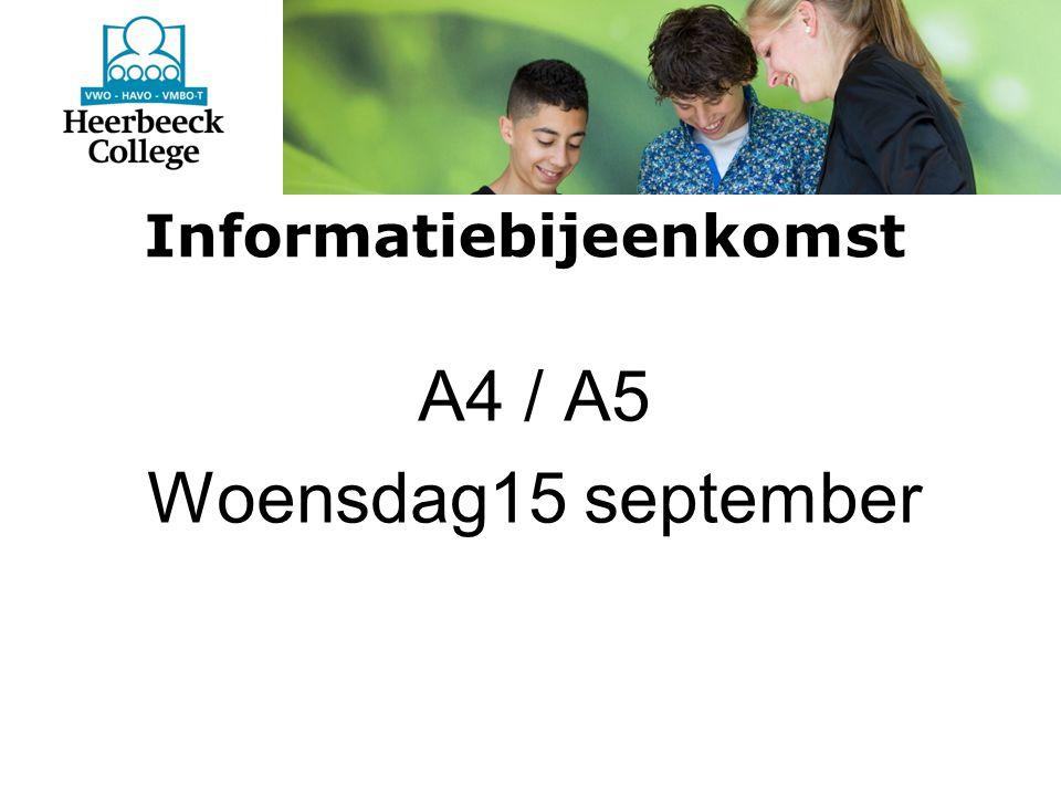 Informatiebijeenkomst A4 / A5 Woensdag15 september