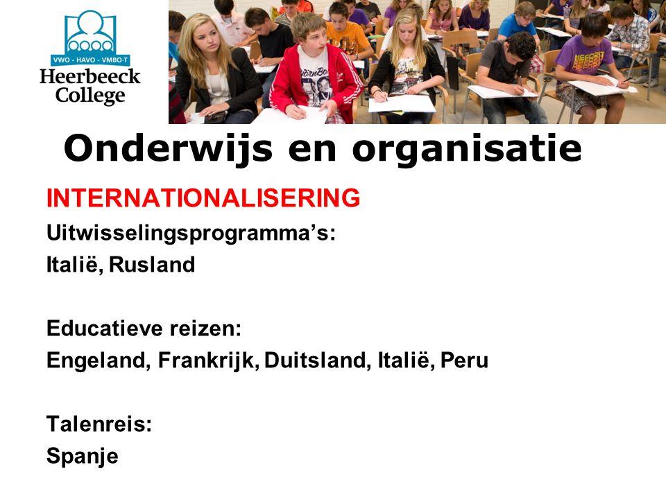 Onderwijs en organisatie INTERNATIONALISERING Uitwisselingsprogramma's: Italië, Rusland Educatieve reizen: Engeland, Frankrijk, Duitsland, Italië, Peru Talenreis: Spanje