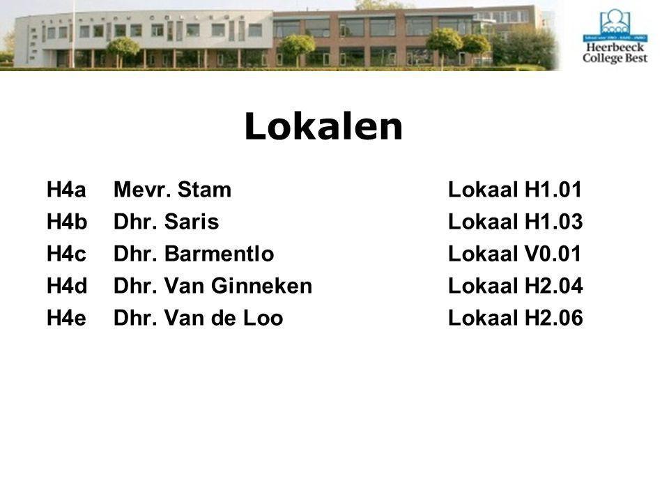 Lokalen H4aMevr. Stam Lokaal H1.01 H4bDhr. Saris Lokaal H1.03 H4cDhr.