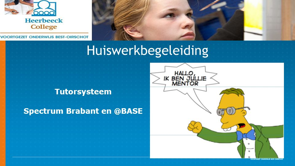 Huiswerkbegeleiding Tutorsysteem Spectrum Brabant en @BASE