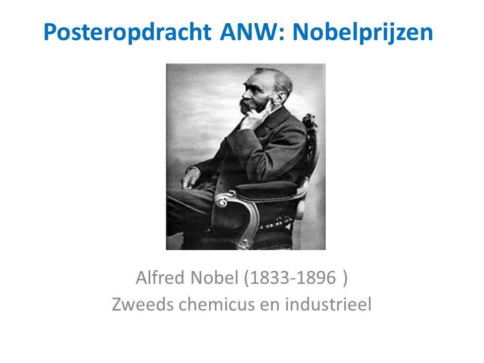 Posteropdracht ANW: Nobelprijzen Alfred Nobel (1833-1896 ) Zweeds chemicus en industrieel