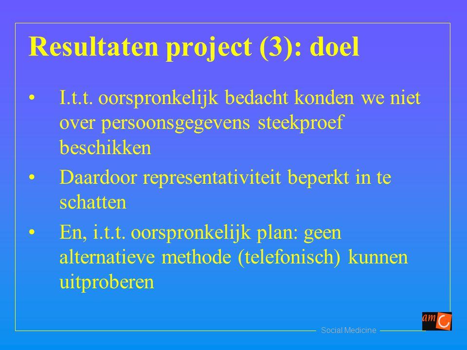 Social Medicine Resultaten project (3): doel I.t.t.