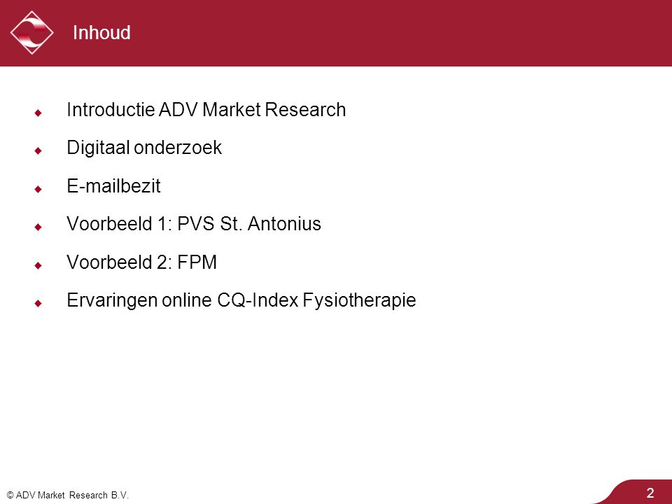 © ADV Market Research B.V. Ervaringen PVS: respons (2)