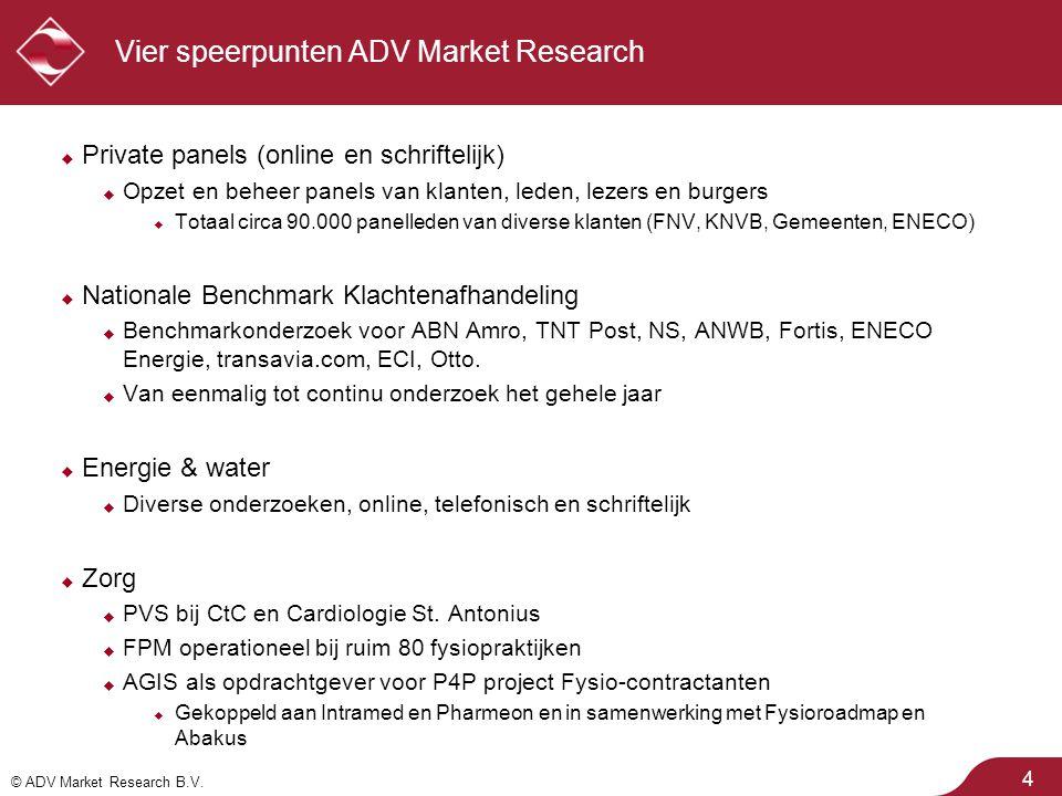 © ADV Market Research B.V. Procesgegevens: respons 25  Respons: 53%