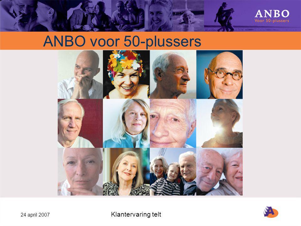 24 april 2007 Klantervaring telt ANBO voor 50-plussers