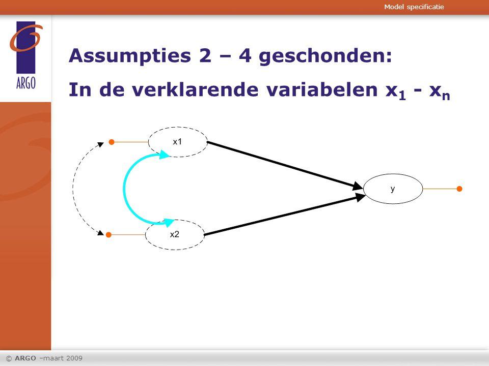 © ARGO –maart 2009 Assumptie 5 geschonden: multilevel probleem of ontbrekende verklarende variabelen.