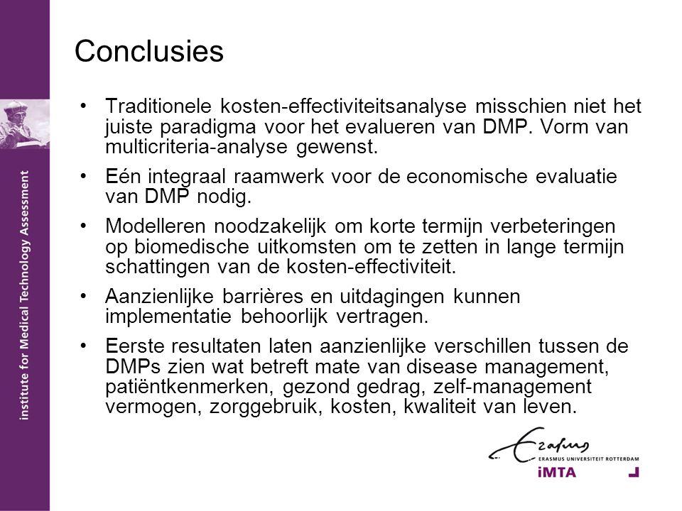 Conclusies Traditionele kosten-effectiviteitsanalyse misschien niet het juiste paradigma voor het evalueren van DMP.