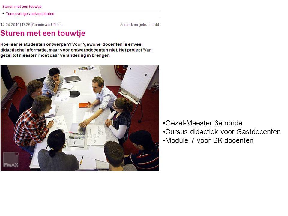 Gezel-Meester 3e ronde Cursus didactiek voor Gastdocenten Module 7 voor BK docenten