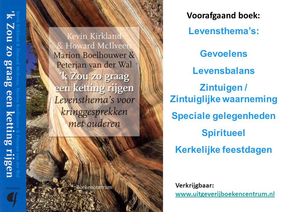 Levensthema's: Gevoelens Levensbalans Zintuigen / Zintuiglijke waarneming Speciale gelegenheden Spiritueel Kerkelijke feestdagen Voorafgaand boek: Ver