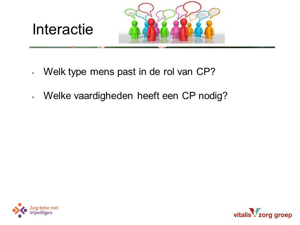 Welk type mens past in de rol van CP Welke vaardigheden heeft een CP nodig Interactie