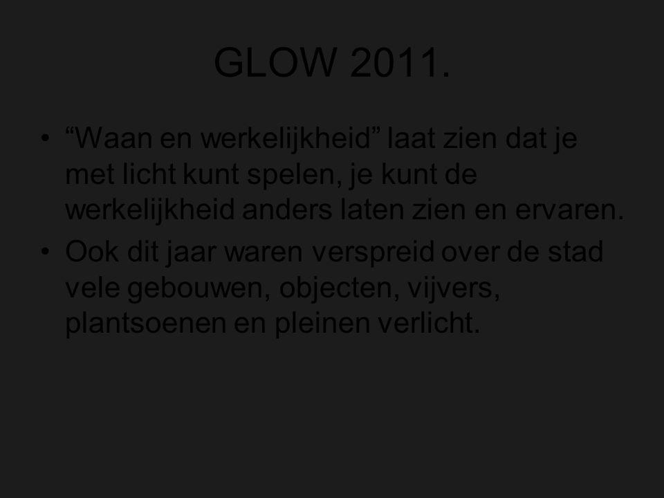 GLOW 2011.