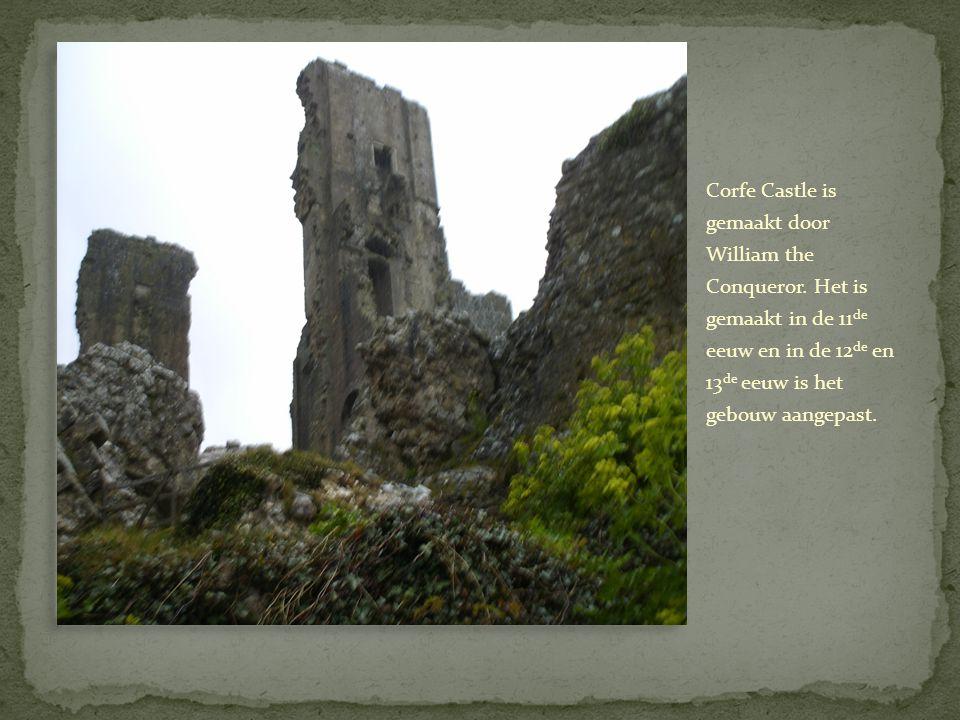 Corfe Castle is gemaakt door William the Conqueror.