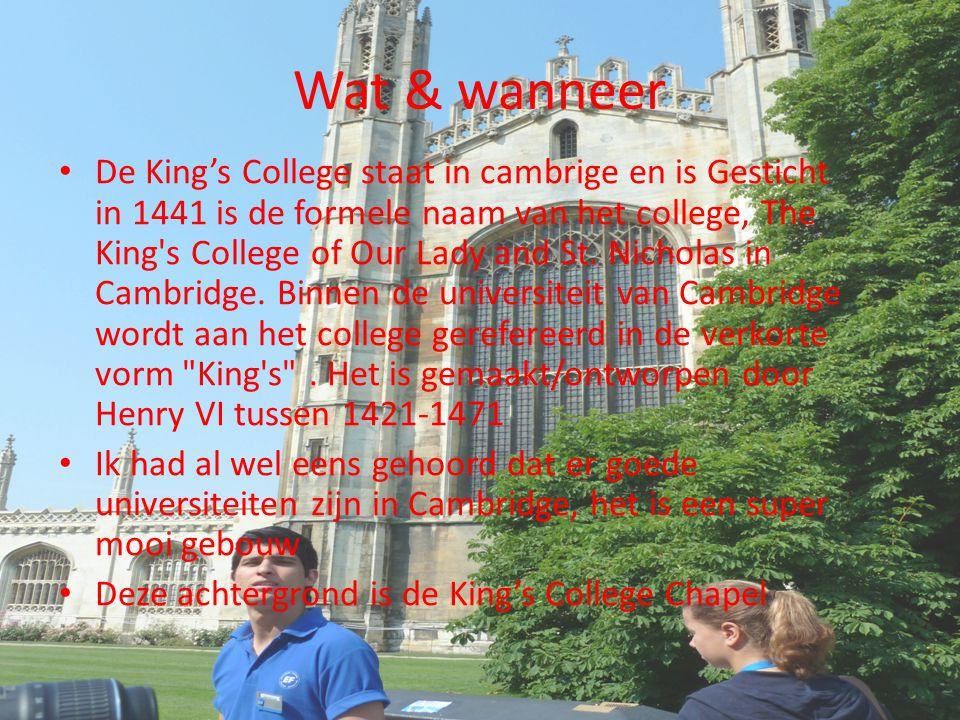 Wat & wanneer De King's College staat in cambrige en is Gesticht in 1441 is de formele naam van het college, The King's College of Our Lady and St. Ni