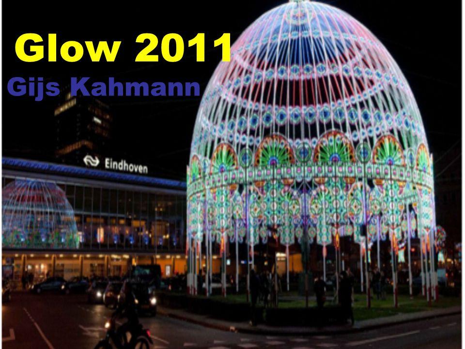 Glow 2011 Gijs Kahmann