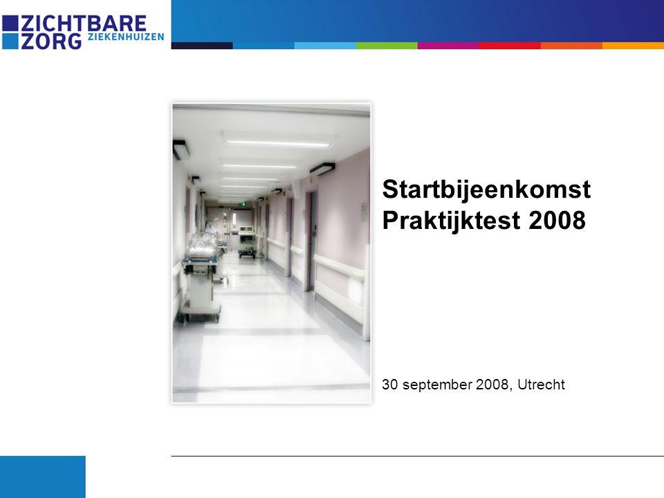Startbijeenkomst Praktijktest 2008 30 september 2008, Utrecht