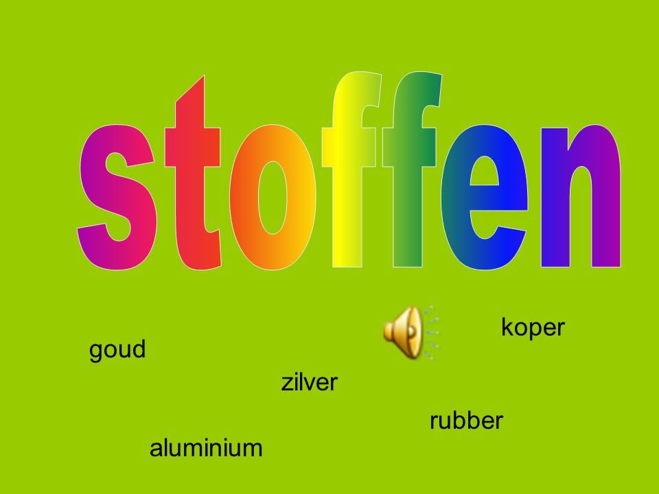goud zilver koper aluminium rubber