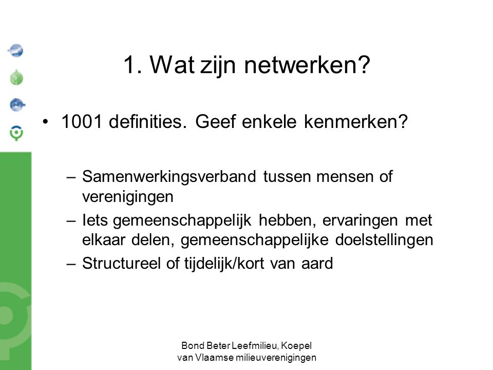Bond Beter Leefmilieu, Koepel van Vlaamse milieuverenigingen 2.