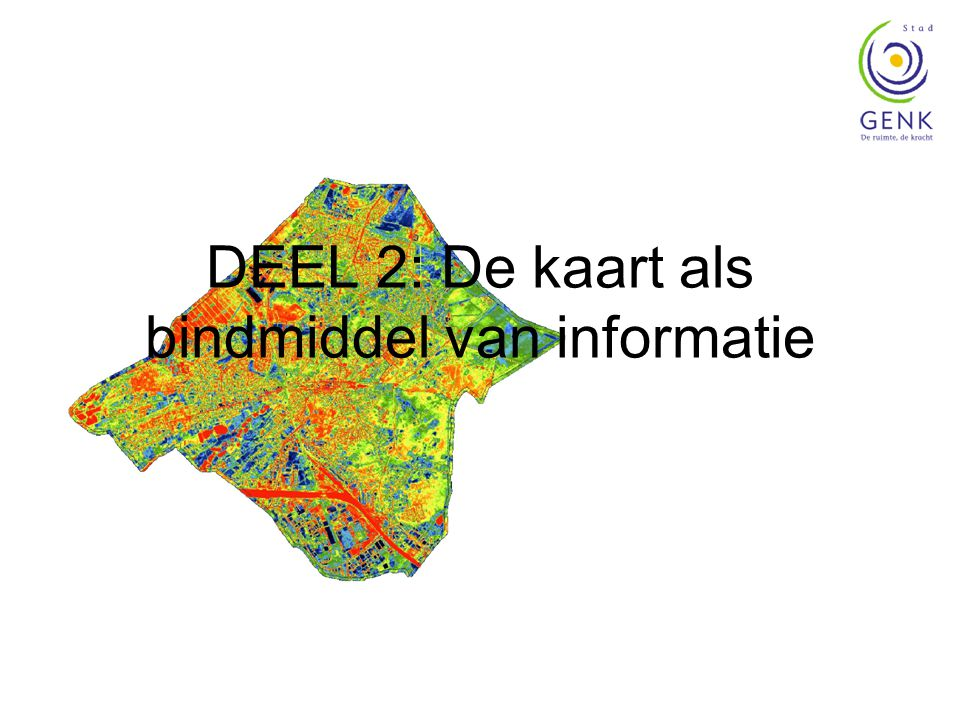 DEEL 2: De kaart als bindmiddel van informatie