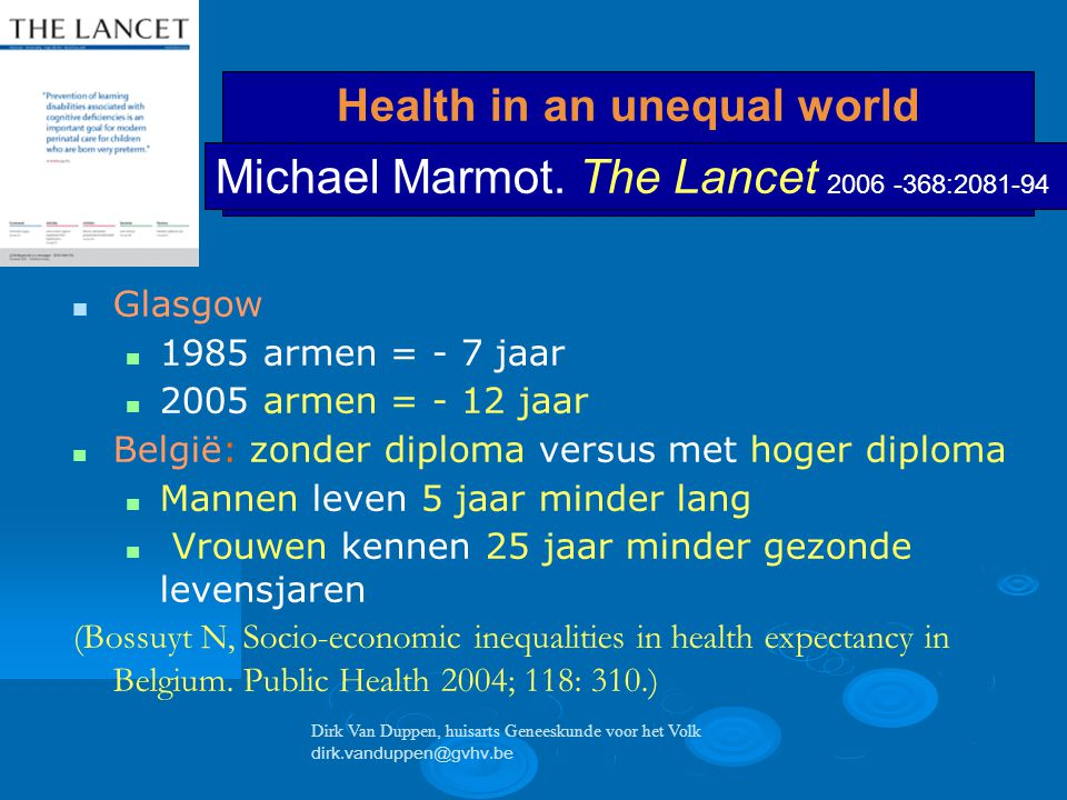 Health in an unequal world Michael Marmot.