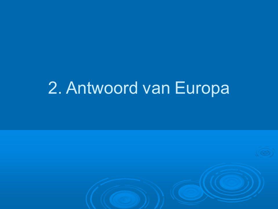 2. Antwoord van Europa