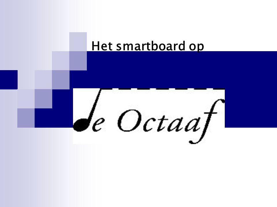 Het smartboard op